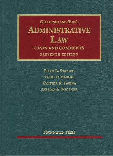 Administrative Law Cases and Comments 11th 2011 (Revised) edition cover