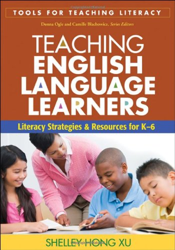 Teaching English Language Learners Literacy Strategies and Resources for K-6  2010 edition cover