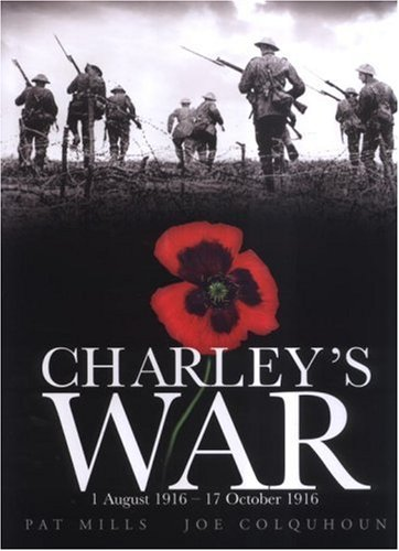 Charley's , 1 August - 17 October 1916   2005 (Reprint) edition cover