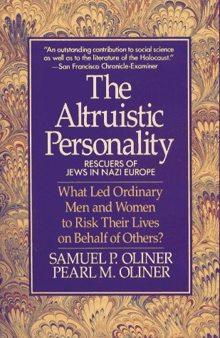 Altruistic Personality Rescuers of Jews in Nazi Europe  1992 edition cover