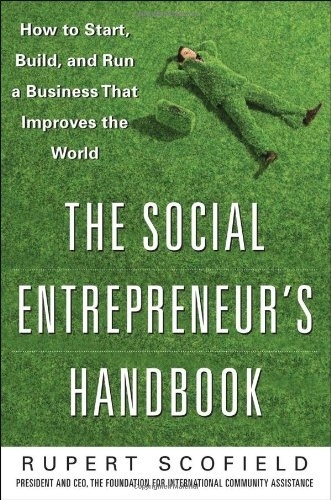 Social Entrepreneur's Handbook How to Start, Build, and Run a Business That Improves the World  2011 edition cover