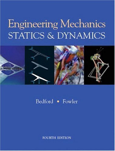 Engineering Mechanics Statics and Dynamics 4th 2005 9780131463295 Front Cover