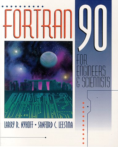 FORTRAN 90 for Engineers and Scientists  1st 1997 edition cover