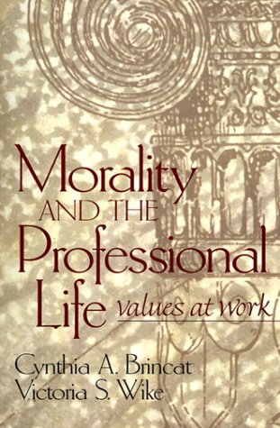 Morality and the Professional Life Values at Work  2000 edition cover
