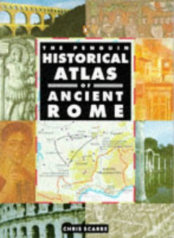 Penguin Historical Atlas of Ancient Rome   2000 edition cover