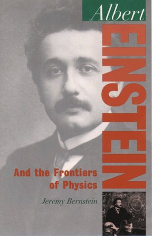 Albert Einstein And the Frontiers of Physics  1998 edition cover