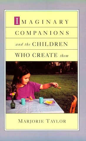 Imaginary Companions and the Children Who Create Them   1999 9780195146295 Front Cover