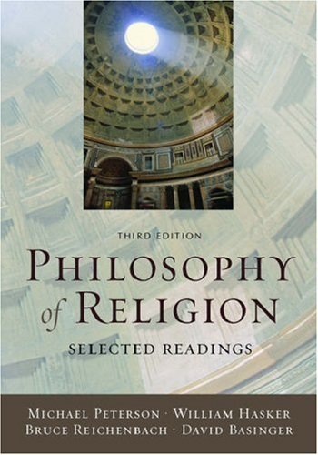 Philosophy of Religion Selected Readings 3rd 2006 (Revised) edition cover