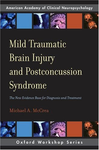Mild Traumatic Brain Injury and Postconcussion Syndrome The New Evidence Base for Diagnosis and Treatment  2007 9780195328295 Front Cover
