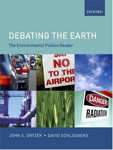 Debating the Earth The Environmental Politics Reader 2nd 2004 (Revised) edition cover