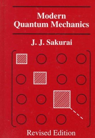 Modern Quantum Mechanics  2nd 1994 (Revised) edition cover