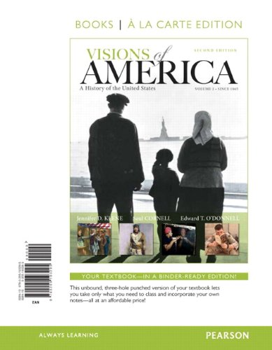 Visions of America A History of the United States, Volume Two, Books a la Carte Edition 2nd 2013 edition cover