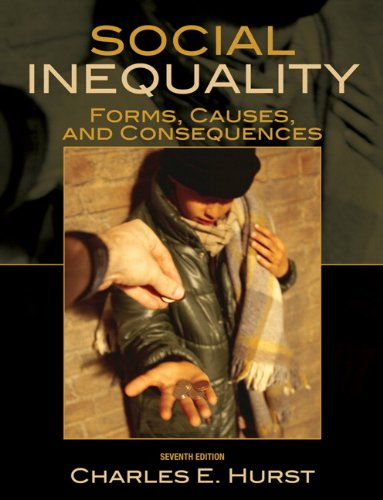 Social Inequality Forms, Causes, and Consequences 7th 2010 edition cover