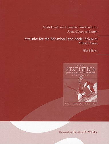 Study Guide and Computer Workbook for Statistics for the Behavioral and Social Sciences  5th 2011 edition cover