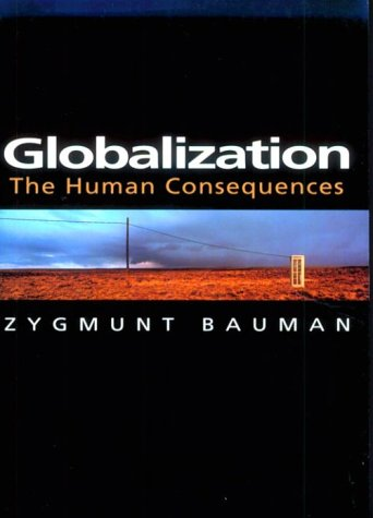 Globalization The Human Consequences  2000 (Reprint) edition cover