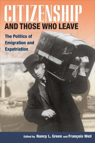 Citizenship and Those Who Leave The Politics of Emigration and Expatriation  2006 9780252074295 Front Cover