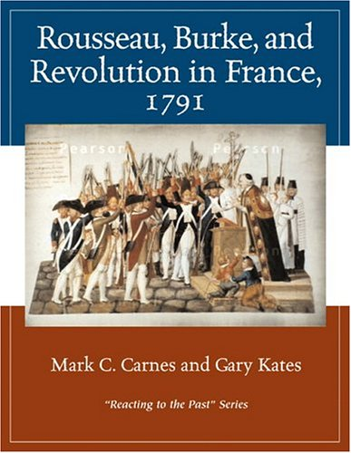 Rousseau, Burke and Revolution in France 1791 Reacting to the Past  2005 edition cover