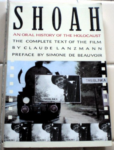 Shoah An Oral History of the Holocaust N/A 9780394743295 Front Cover
