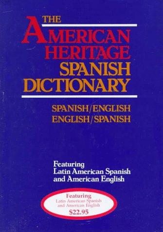 American Heritage Larousse Spanish Dictionary Spanish-English - English-Spanish  1986 edition cover