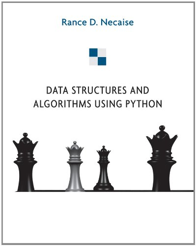 Data Structures and Algorithms Using Python   2011 edition cover