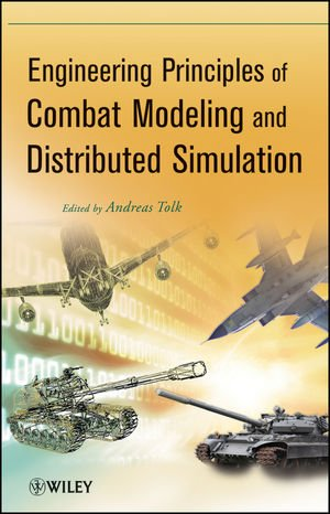 Engineering Principles of Combat Modeling and Distributed Simulation   2012 edition cover