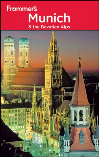 Frommer's Munich and the Bavarian Alps  8th 2011 9780470887295 Front Cover