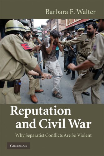 Reputation and Civil War Why Separatist Conflicts Are So Violent  2009 9780521747295 Front Cover