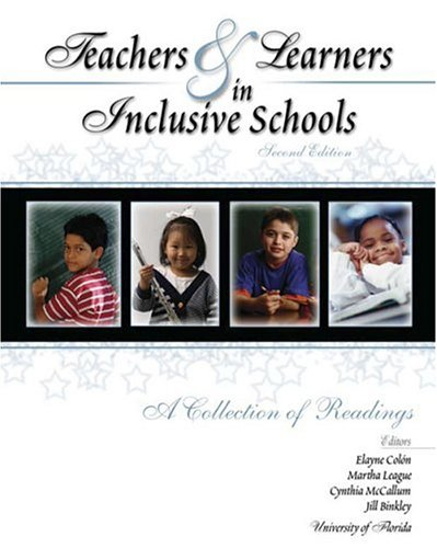 Teachers and Learners in Inclusive Schools 2nd 2004 (Revised) 9780757511295 Front Cover