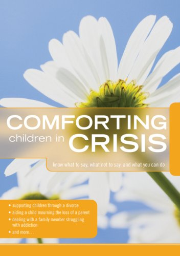 Comforting Those in Crisis for Children   2009 9780764438295 Front Cover