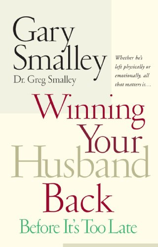 Winning Your Husband Back Before It's Too Late   2004 9780785260295 Front Cover