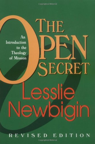 Open Secret An Introduction to the Theology of Mission  1995 (Revised) edition cover