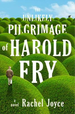 Unlikely Pilgrimage of Harold Fry   2012 edition cover