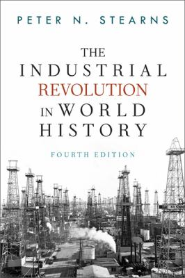 Industrial Revolution in World History  4th 2013 edition cover