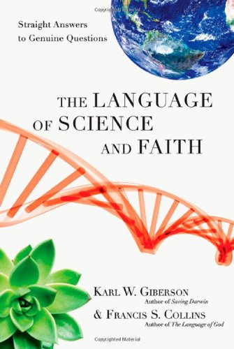 Language of Science and Faith Straight Answers to Genuine Questions  2011 edition cover