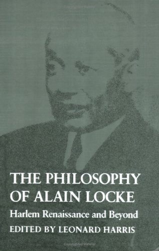 Philosophy of Alain Locke Harlem Renaissance and Beyond N/A edition cover