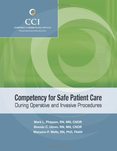 Competency for Safe Patient Care During Operative and Invasive Procedures  2009 9780978758295 Front Cover