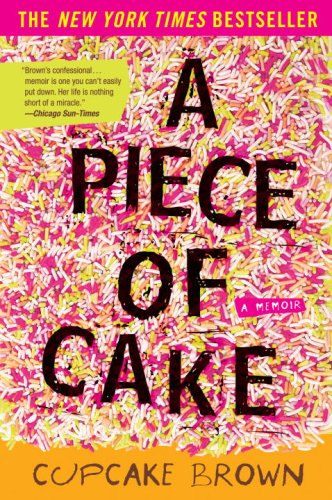 Piece of Cake A Memoir N/A edition cover