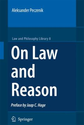On Law and Reason  2nd 2009 9781402087295 Front Cover
