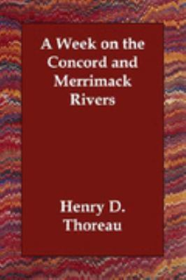 Week on the Concord and Merrimack Rivers  N/A 9781406810295 Front Cover