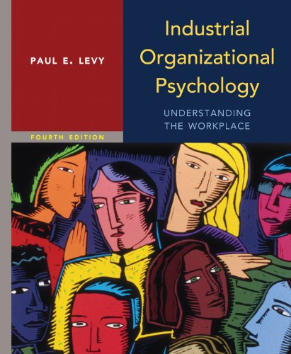 Industrial Organizational Psychology  4th 2013 (Revised) 9781429242295 Front Cover