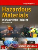 Hazardous Materials Managing the Incident 4th 2014 (Student Manual, Study Guide, etc.) edition cover