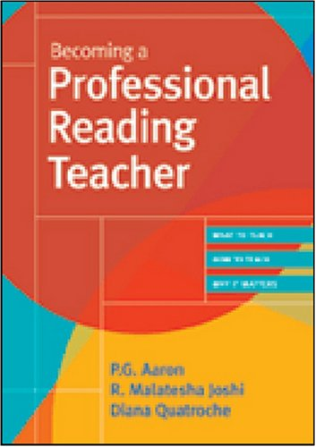 Becoming a Professional Reading Teacher   2008 9781557668295 Front Cover