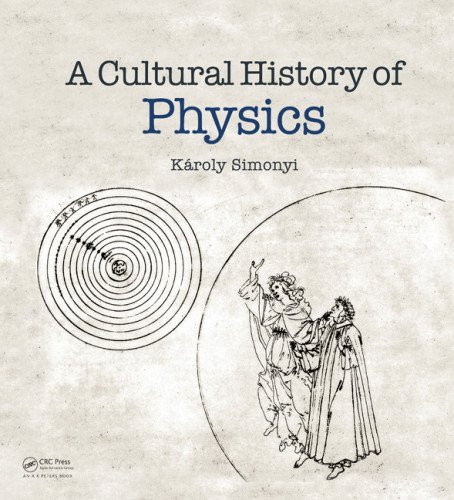 Cultural History of Physics   2012 edition cover