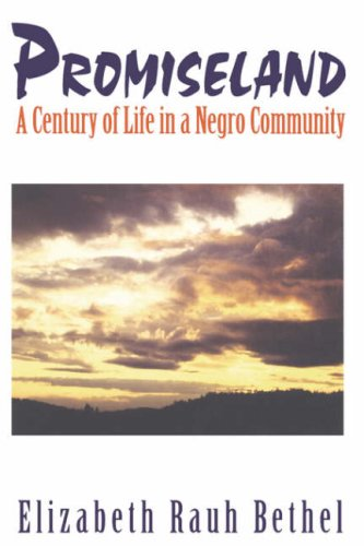 Promiseland A Century of Life in a Negro Community  1997 (Reprint) edition cover