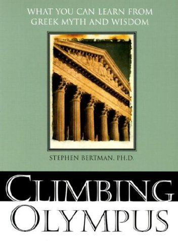 Climbing Olympus What You Can Learn from Greek Myth and Wisdom  2003 edition cover