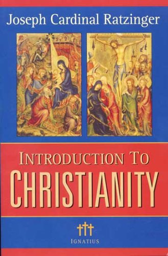 Introduction to Christianity  2nd 2004 (Revised) edition cover