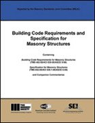 Building Code Requirements and Specification for Masonry Structures Containing Building Code Requirements for Masonry Structures (TMS 402-08/ACI 530-08/ASCE 5-08), Specification for Masonry Structures (TMS 602-08/ACI 530.1-08/ASCE 6-08) and Companion Commentaries  2008 9781929081295 Front Cover