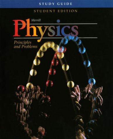 Physics : Principles and Problems  1995 9780028267296 Front Cover