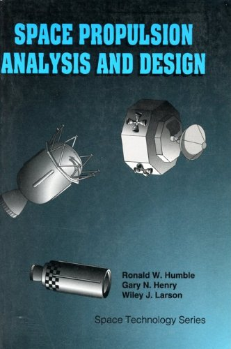 Space Propulsion Analysis and Design   2007 edition cover