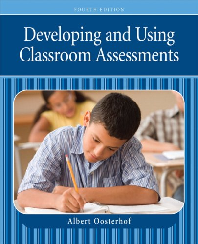 Developing and Using Classroom Assessments  4th 2009 edition cover
